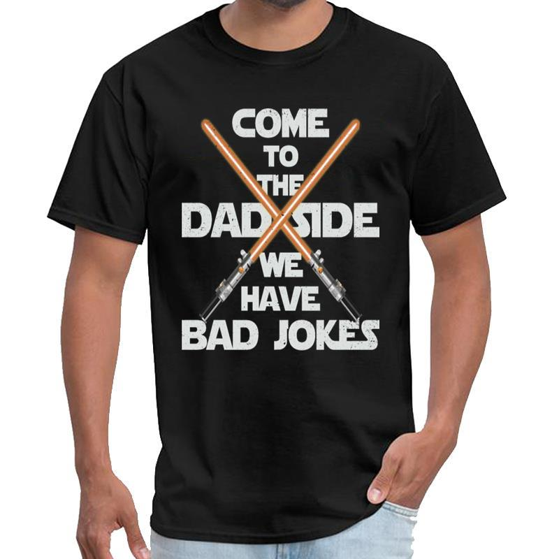 Funny Come to the dad side we have bad jokes - Father's synthwave t shirt women season 6 tshirt big size s~5xL natural