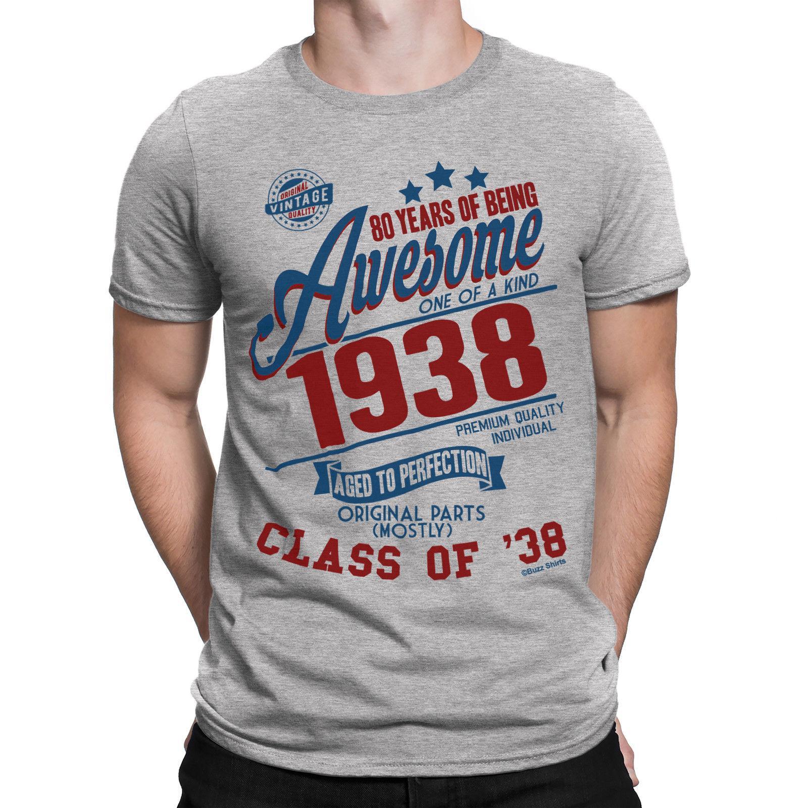 80 лет быть УДИВИТЕЛЬНЫЙ Mens восьмидесятые T-Shirt Класс 1938 День рождения Подарок ретро Прохладный Повседневная гордость майка мужчин унисекс Новая мода