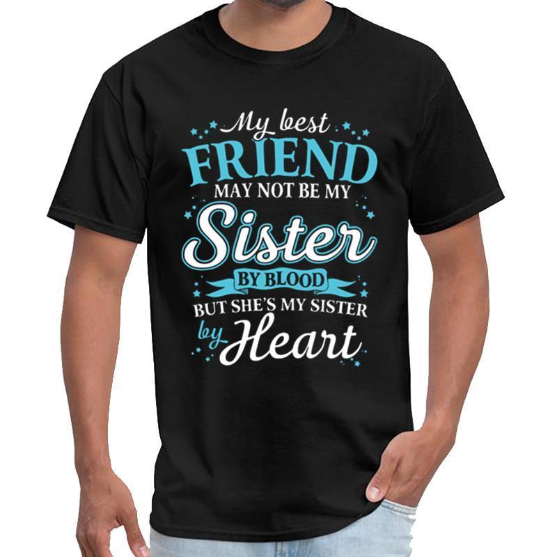Engraçado meu melhor amigo pode não ser a minha irmã por sangue, mas é homens camiseta streetwear camiseta anime camiseta XXXL 4XL 5XL hiphop
