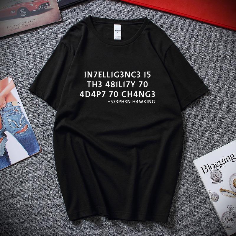 L'intelligence est la capacité de changer Geek Nerd T-shirt drôle Nouveau mode d'été T-shirt de coton pour hommes Casual Top vêtements hommes
