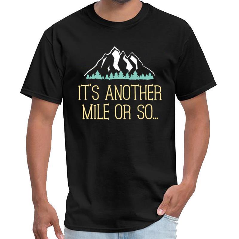 Personalisierte Es ropa Eine andere Meile oder so T-Shirt-Wanderweg Witz für Wanderer Unkraut Shirts homme T-Shirt ~ 5xL hiphop s großer Größe