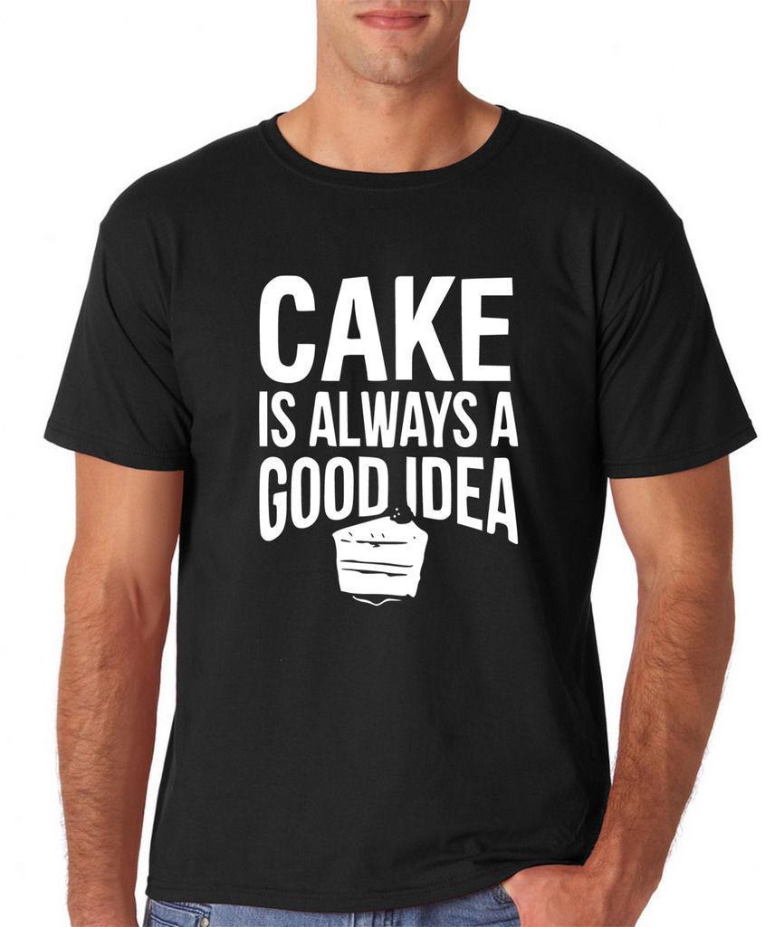 T shirt Homme nuovo O-Collo adolescente T-shirt torta è sempre una buona idea T-shirt stampa in bianco Uomo T-shirt classica