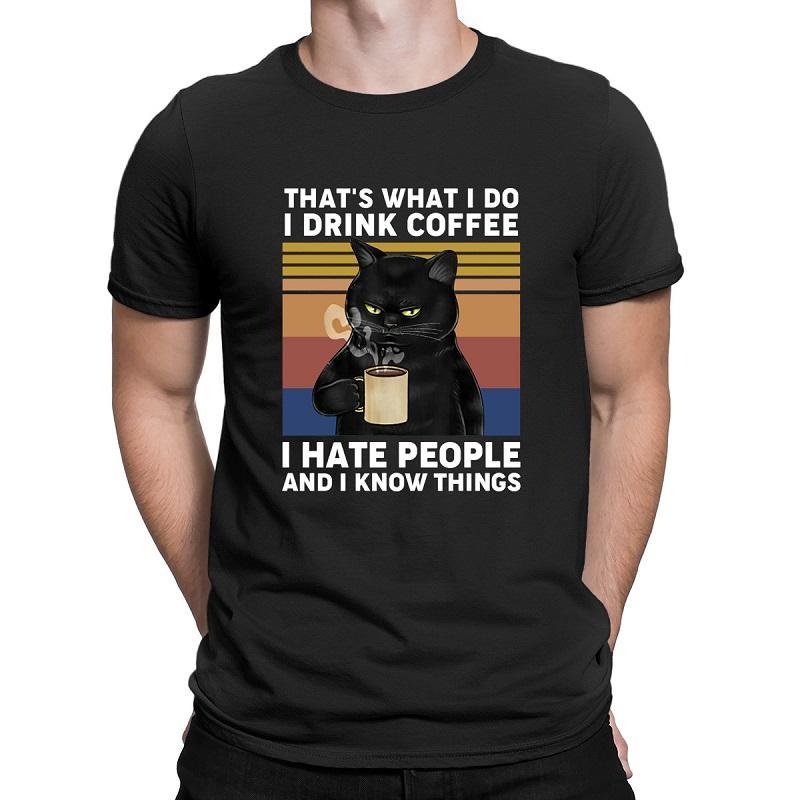 XS-3XL 2020 Mode Sommer Lustige schwarze Katze Das ist, was ich mir Kaffee-Getränk-Do I Hate People Vintage-T-Shirt Tops