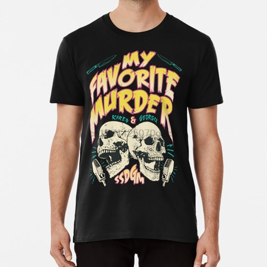 Shirt T Shirt My Favorite Murder Tour