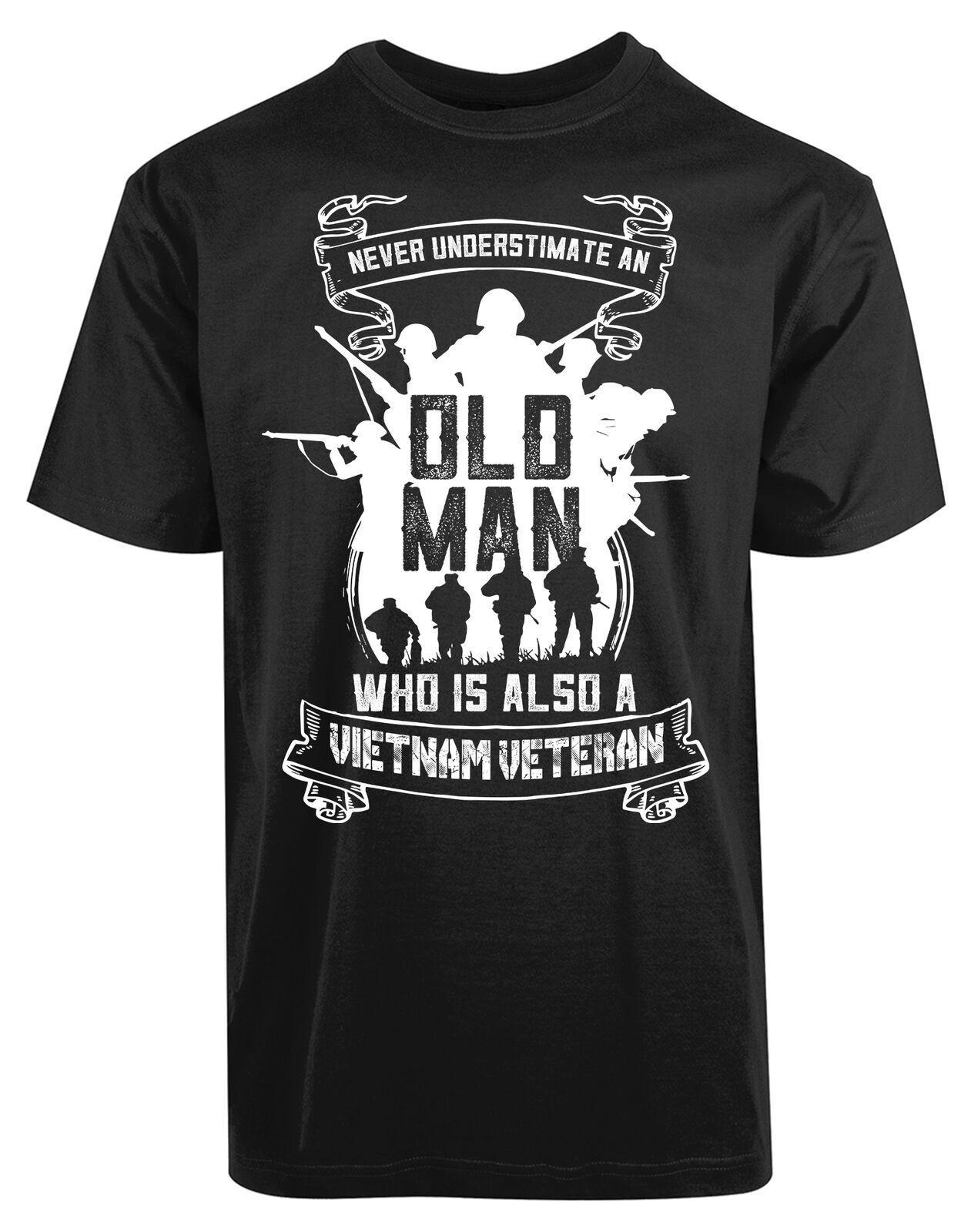 Ayrıca Tall A Vietnam Veteran Yeni Erkekler'S Gömlek Homme ve Büyük Erkekler Saldırgan T Gömlek mi Asla hafife An Old Man