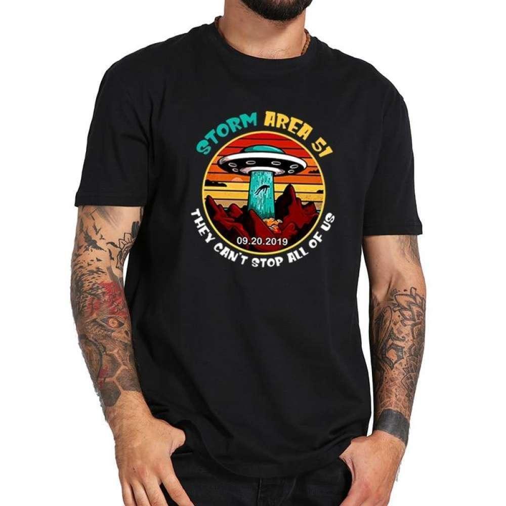 Tormenta Área 51 de la camiseta que no puede dejar de todos nosotros OVNI llevarse a la gente ajena aptitud suave mujeres de la camiseta de los hombres ocasionales de los deportes camisetas