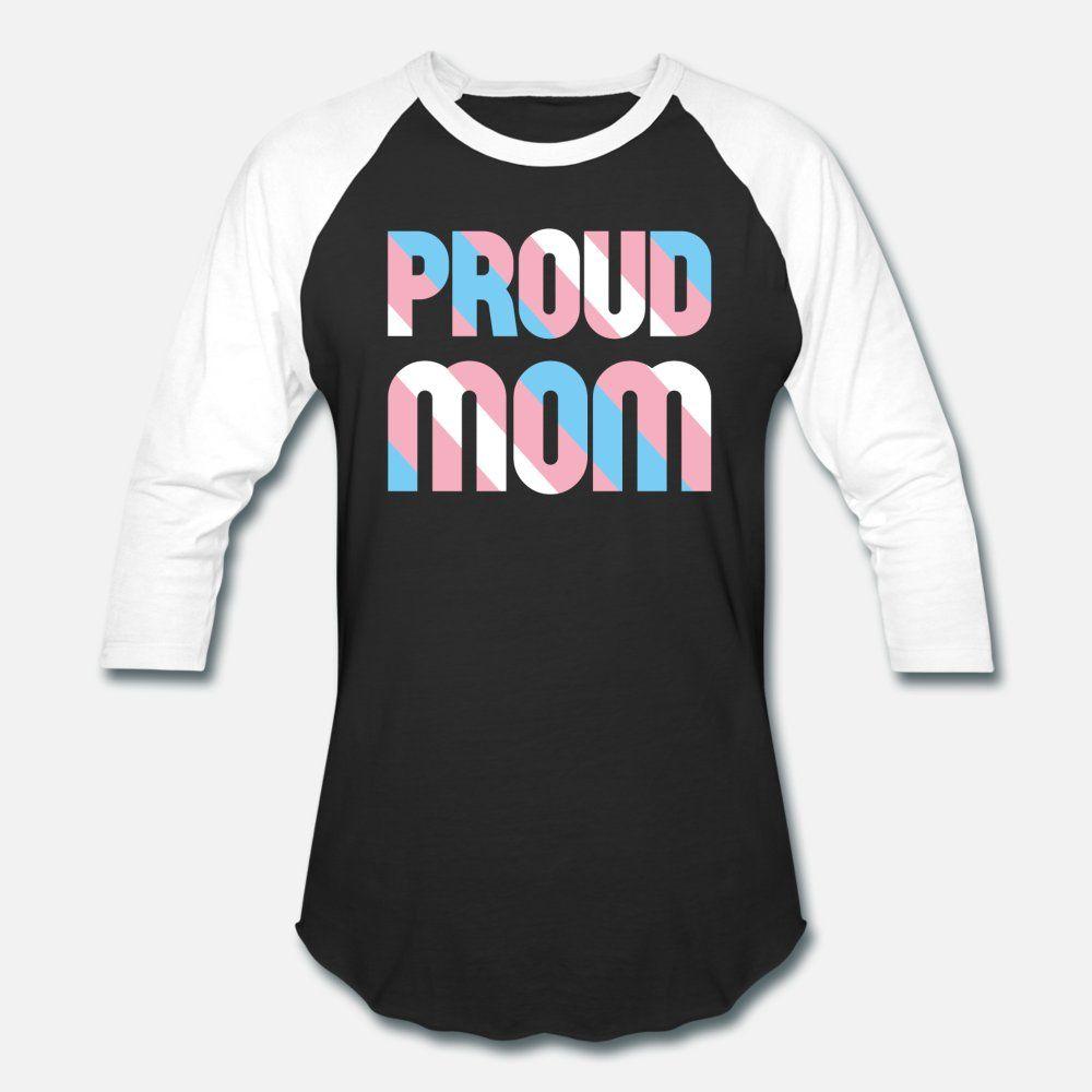 Mama orgullosa Transgénero hombres de la camiseta del carácter 100% algodón cuello de O Camisa original Cartas de manera interesante de verano