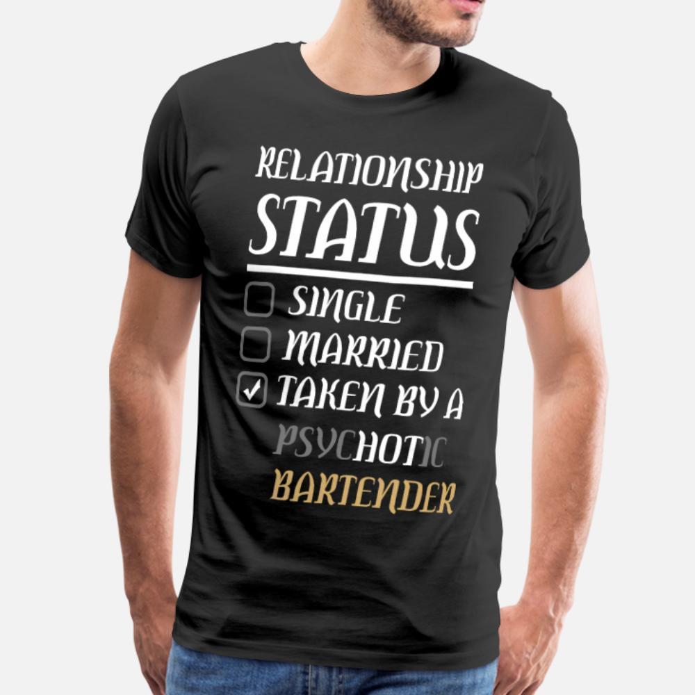 Relacionamento Solteiro Casado Psychotic barman camiseta homens algodão personalizado camisa O Neck normal anti-rugas Básico Verão estilo de letra
