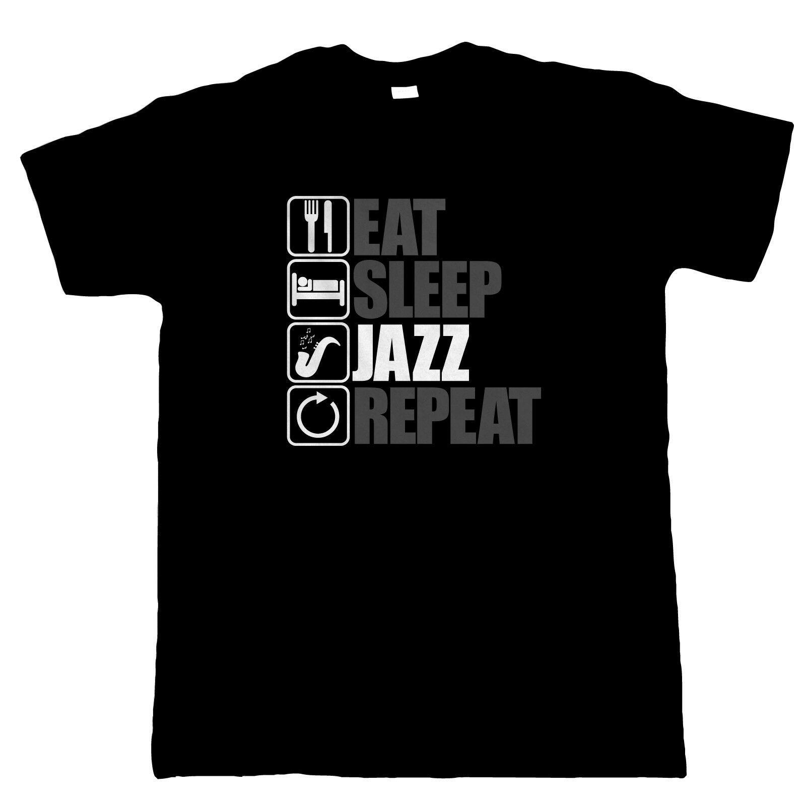 Eat Sleep Jazz Ripetere, Mens divertente Music T Shirt, regalo papà cime 2019 Breve shirt Hip Hop Starnger cose poliestere T Shirt