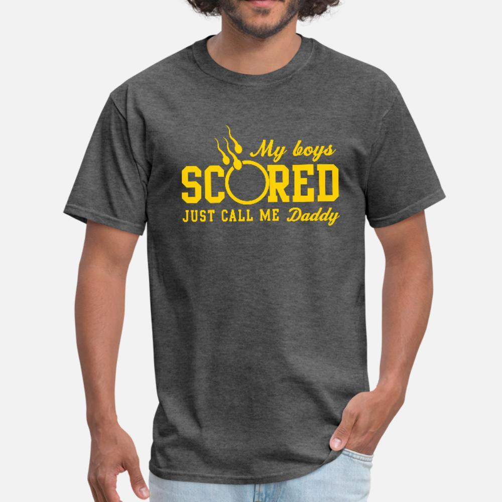 My Boys Scored Just Call Me Daddy T Shirt Men Crazy 100% Cotton O-Neck Fit Crazy Casual Summer Style Slim