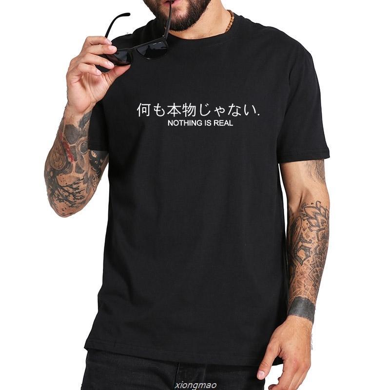 Nada é real T-shirt Carta impressão japonês Unisex Homens Harajuku Tops Casual camisa masculina Verão Camisetas