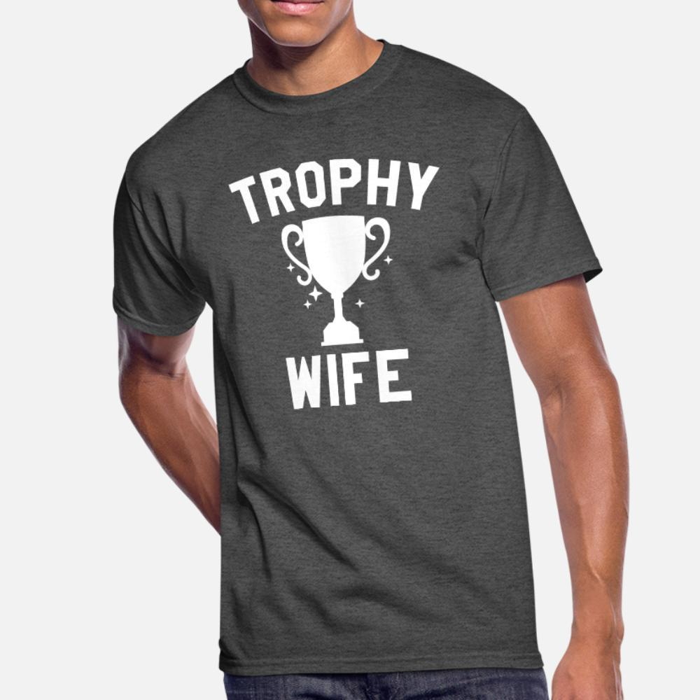 Trophy Wife t shirt men printed Short Sleeve O-Neck Unique Interesting Funny Casual summer cool shirt
