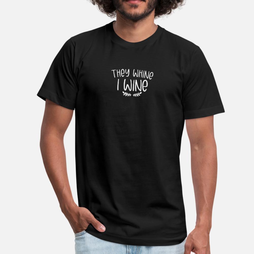 Cadeau pour la fête des mères Ils Whine I hommes de T-shirt personnalisé vin tee-shirt S-XXXL unique mignon chemise fraîche d'été décontracté