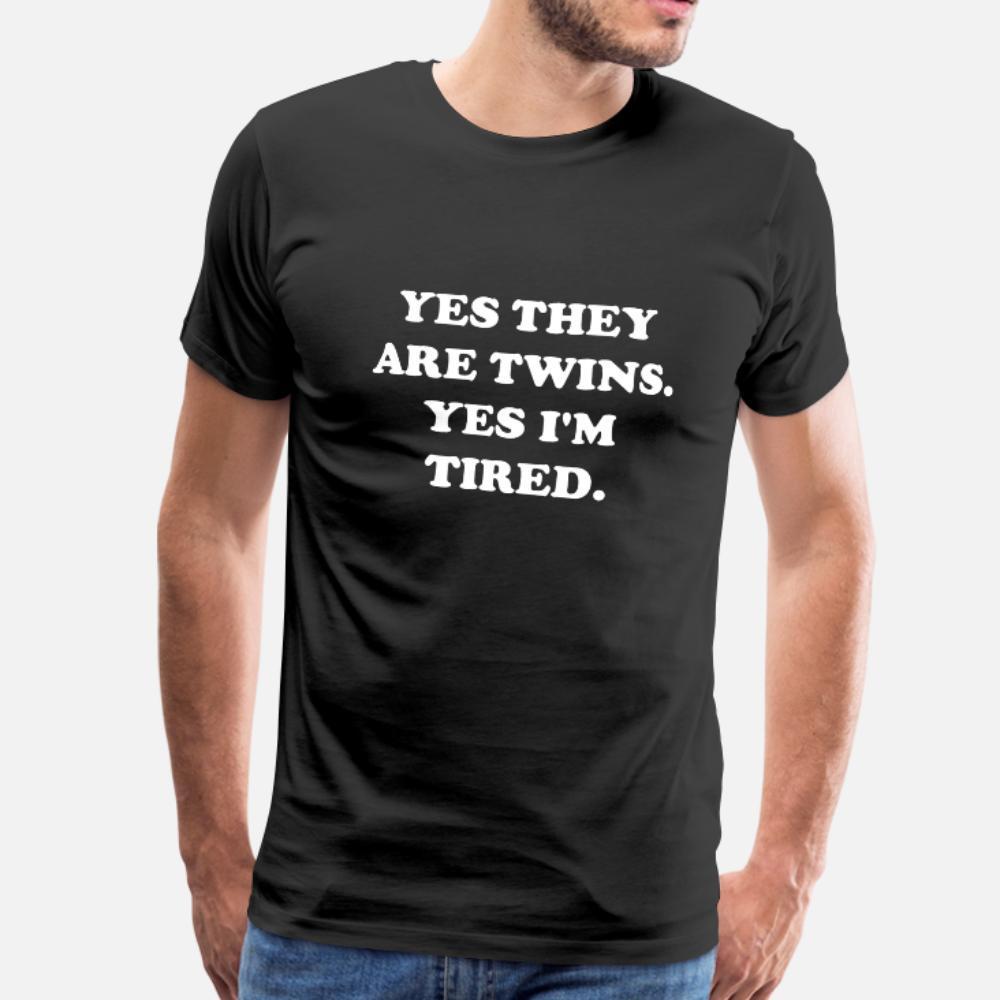 Evet Onlar Twins Evet Yorgun Tişörtlü Erkekler Grafik Tee Gömlek S-3XL Mektupları Grafik Rahat İlkbahar Sonbahar Boş olduğum Are
