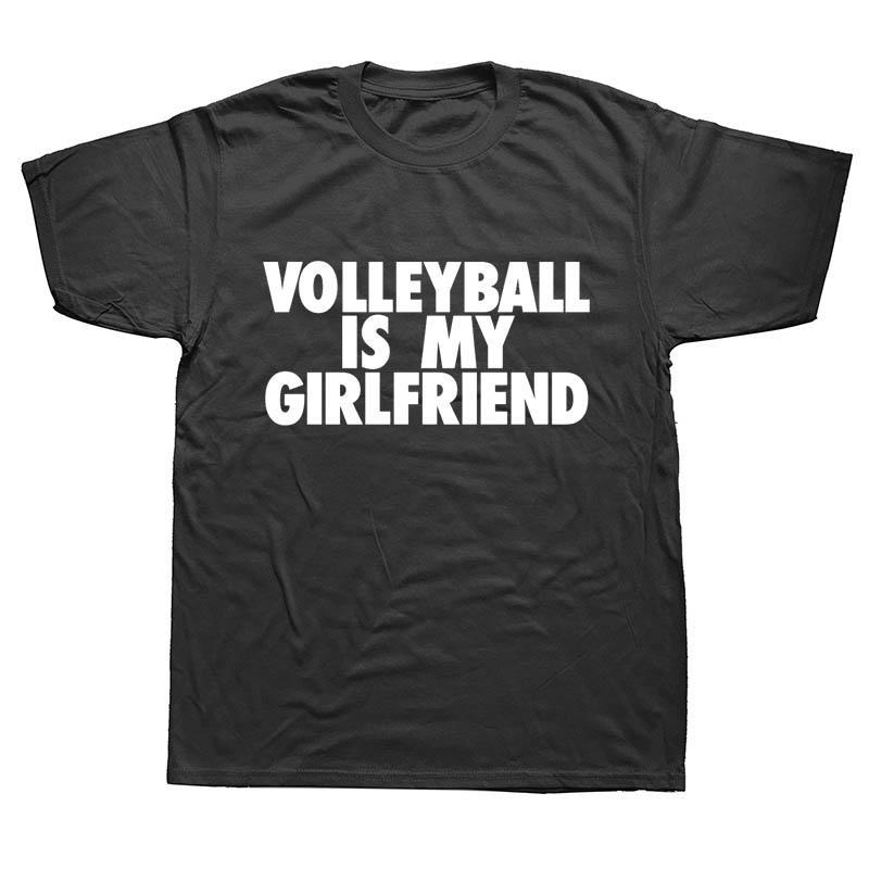 Neue Art und Weise Männer T-Shirt Lustiges Volleyball ist meine Freundin-Druck-T-Shirt Sommer-Männer Kurzarmhemden Kühle Tees Tops