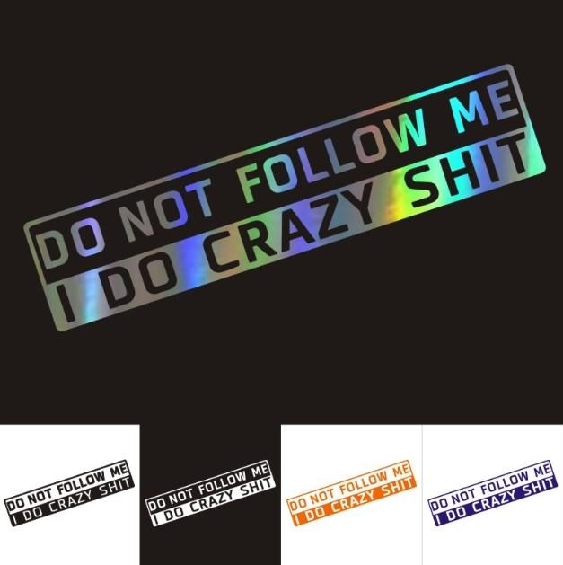 3*15cm Funny Car Sticker Dont follow me 3D Car Stickers and Decals Car Styling Decoration Door Body Stickers Accessories