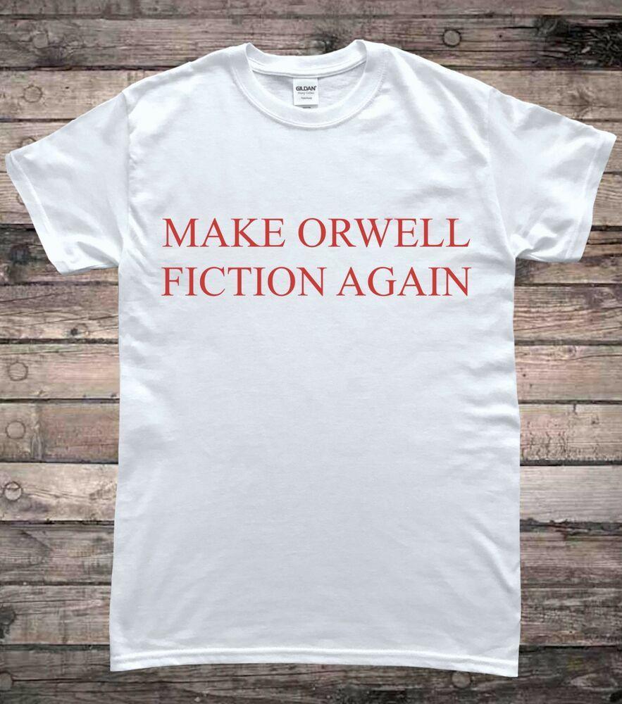 Macht Orwell Fiction Wieder Anti Trump politischer Protest-T-Shirt