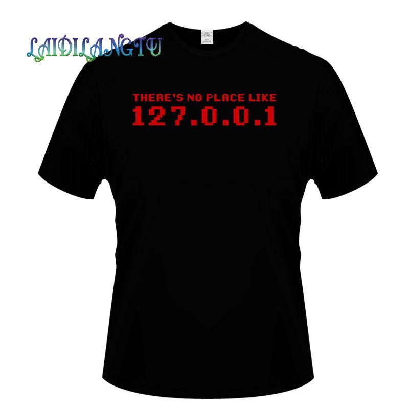No Place Like 127.0.0.1 Yeni Moda Tişörtlü Giyim Erkek T Shirt Kısa Kollu Yüksek Kalite Tişört Erkekler var