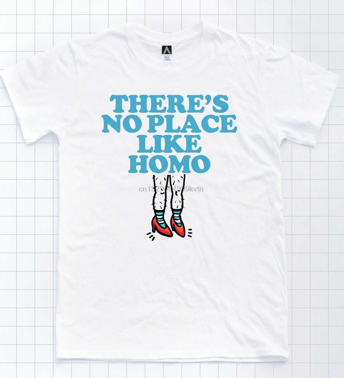 No Place Like Homo T-shirt Mago Oz Dorothy Gay Tee orgoglio LGBT papà Trascinare Top freddo casuale orgoglio uomini della maglietta unisex di nuovo modo