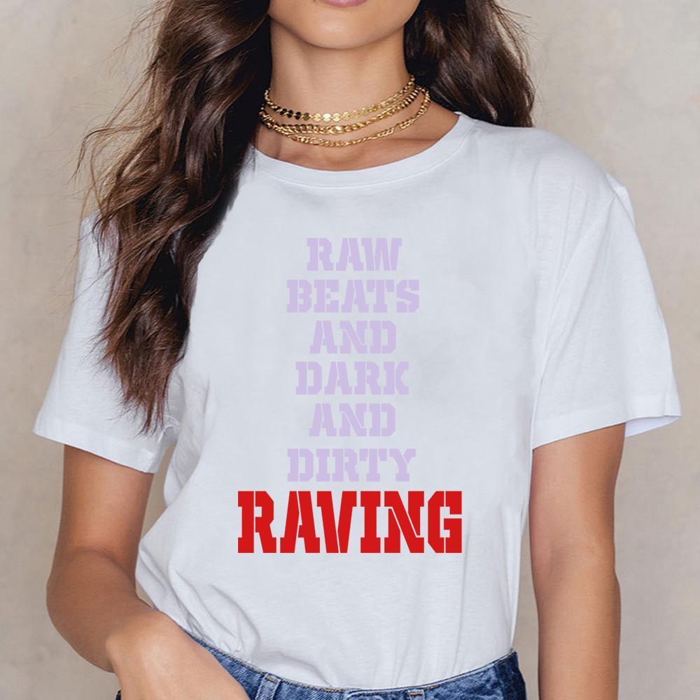 Top T Shirt donne sporche Raving Comic Iscrizioni costume femminile Camicia