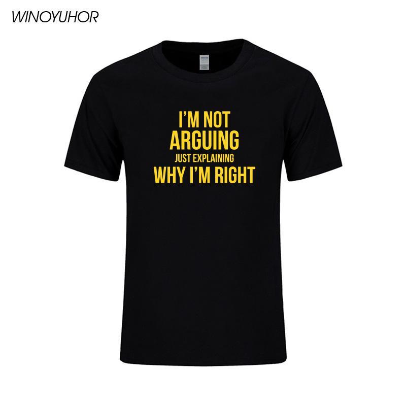 Я не спорю, просто объясняю, почему я прав Смешная футболка с коротким рукавом мужчин Ситца футболки летние повседневные топы