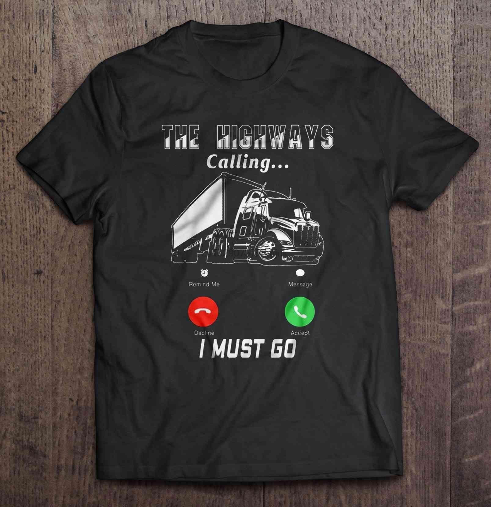 Erkekler t shirt Zorunlu muyum Git -Trucker Kadınlar tişört çağrılması Karayolları