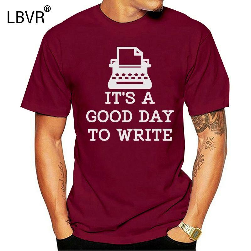 Es ?? s ein guter Tag zu schreiben Schreibmaschine Geschichten Schriftsteller Roman Buch-T-Shirt für Männer