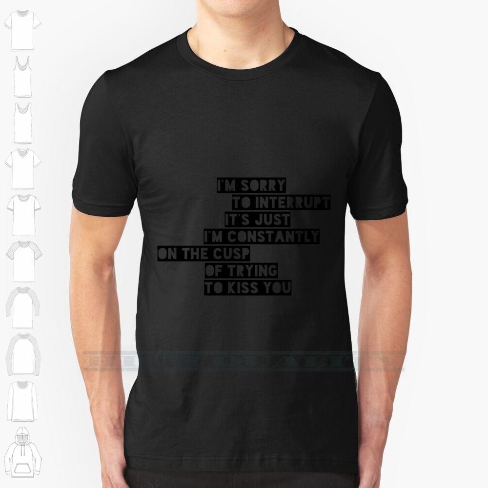 Scusate l'interruzione Custom Design stampa per gli uomini delle donne in cotone fresco nuovo T della maglietta di grande formato 6XL Arctic Monkeys Do