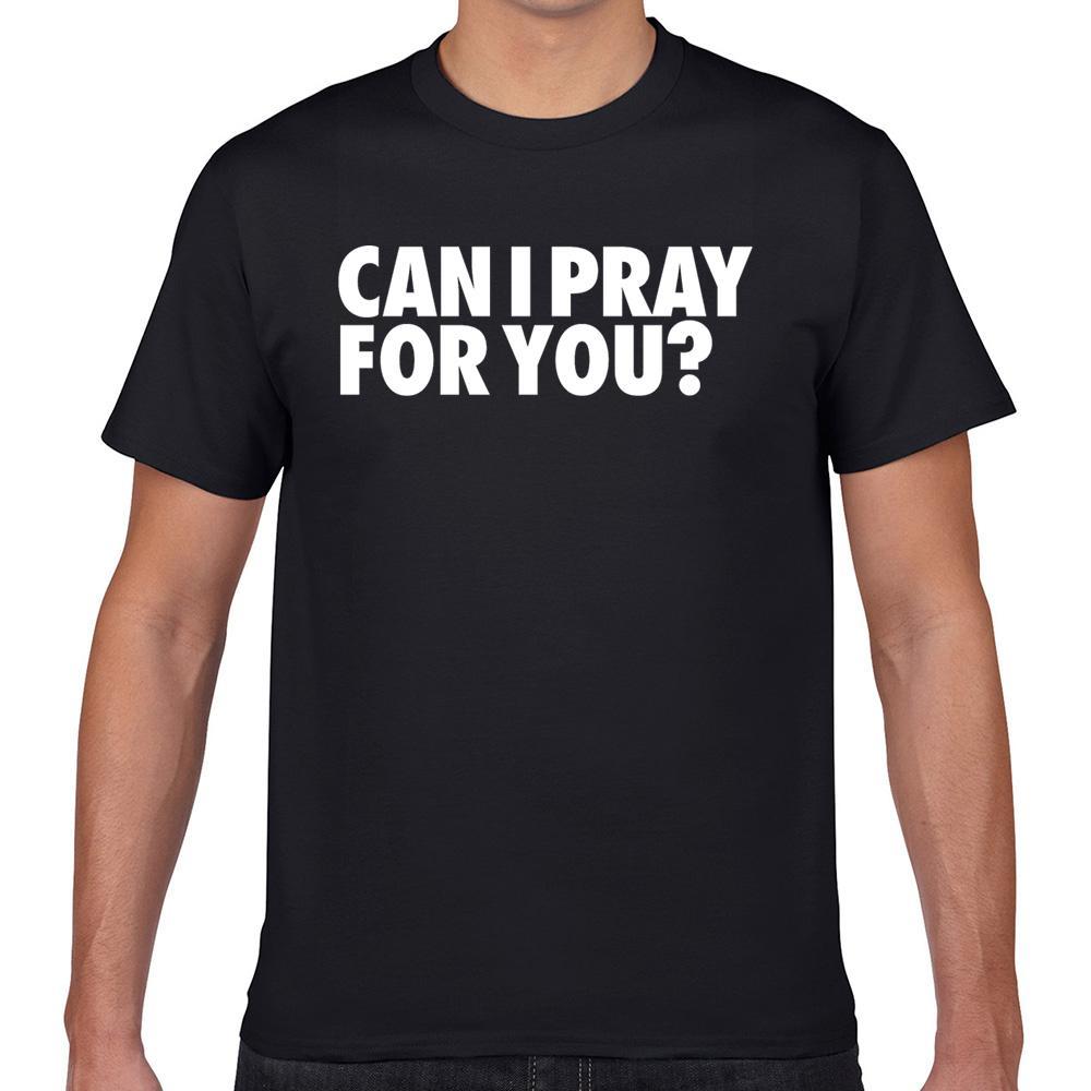 Top T Shirt Men Posso pregare per te estate Harajuku Geek Stampa maschio maglietta XXXL