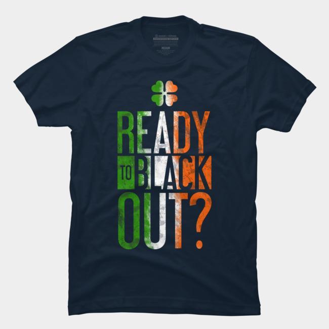 Ready To Black Out 2020 Casual Imprimir camiseta Moda T Shirt