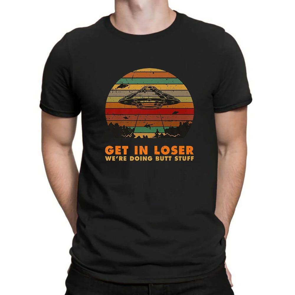 2020 100% algodón de manga corta Get In Loser Estamos Haciendo Butt Materia Extranjero retro divertido de los hombres del regalo de la camiseta UFO Tee