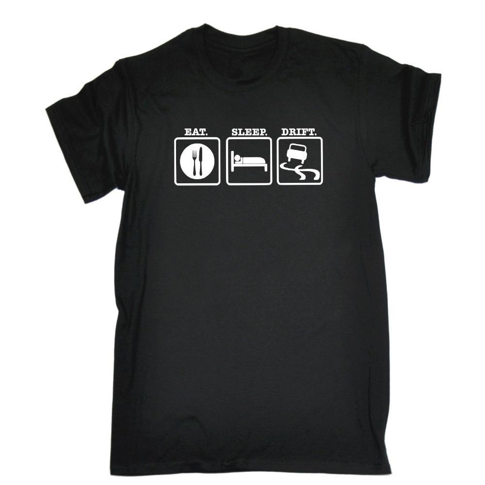 Mens 2019 Neues T-Shirt Druck Mode-T-Shirt-Druck in Übergrößen Eat Sleep Drift T-Shirt Lustige Geburtstags-Giftcool T-Shirt