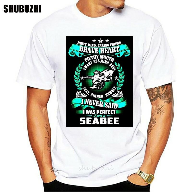 Seabee Mente suja, amigo de inquietação, t-shirt para Brave Heart regular Men em torno do pescoço Humor T Shirt Unisex Gents Tamanho S-3xl Hiphop