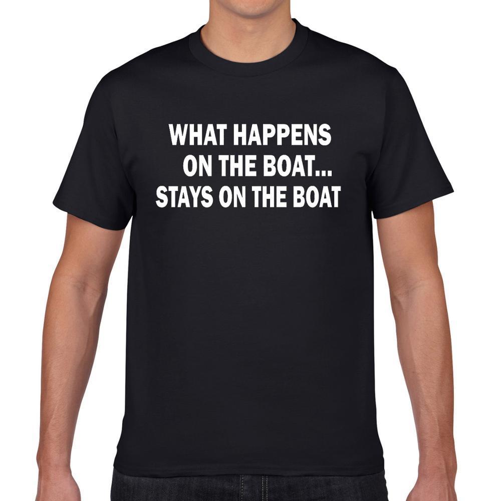 Мужские 100% хлопок футболки Смешные слова Печать Что происходит на лодке футболки Мужская мода футболки подарки для любителей рыбалки