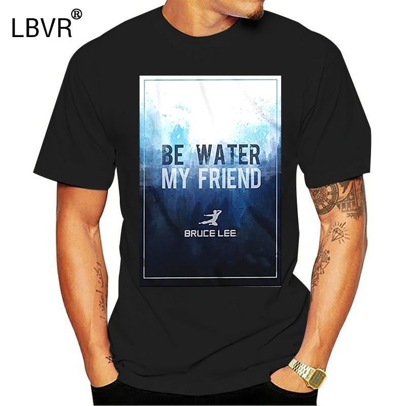 drôles hommes t-shirt nouveauté tshirt Bruce Be Water My Friend T-shirt