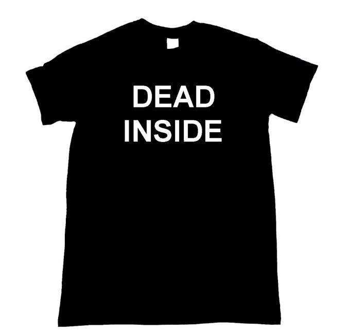 Мертвые внутренние буквы Печать женщин футболки хлопка повседневная Смешная футболка для леди Top Tee Hipster Tumblr Shot Z-815