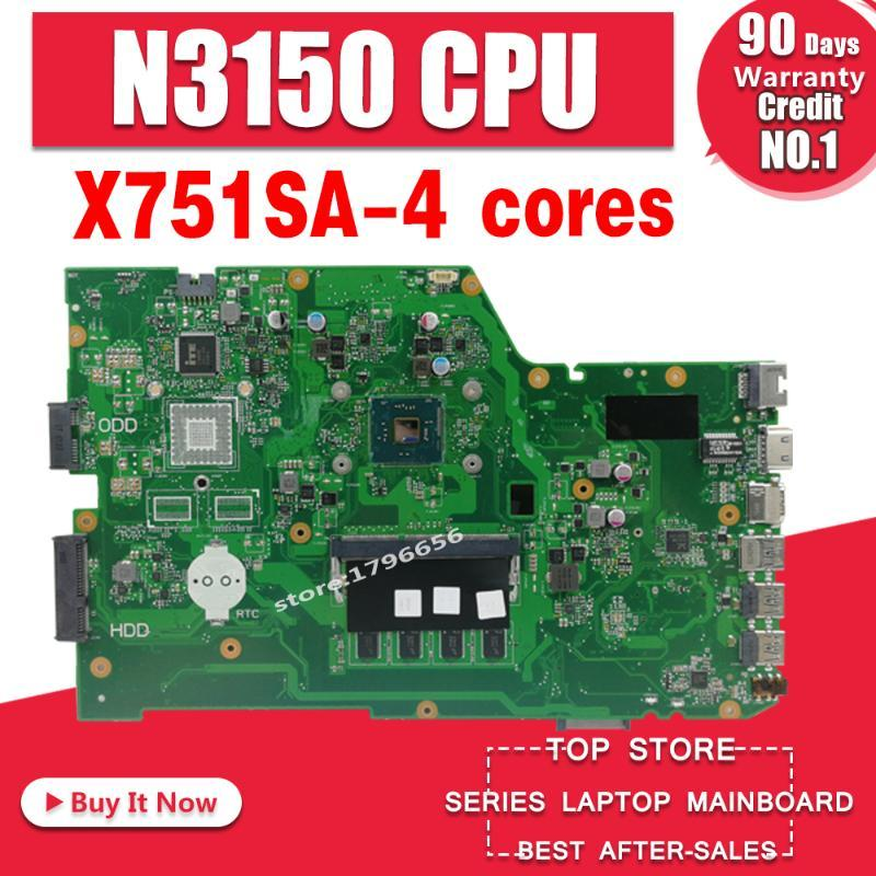 X751SA 4 cores N3150 CPU 4GB RAM Laptop motherboard For Asus X751S X751SJ X751SV mainboard Tested Working free shipping