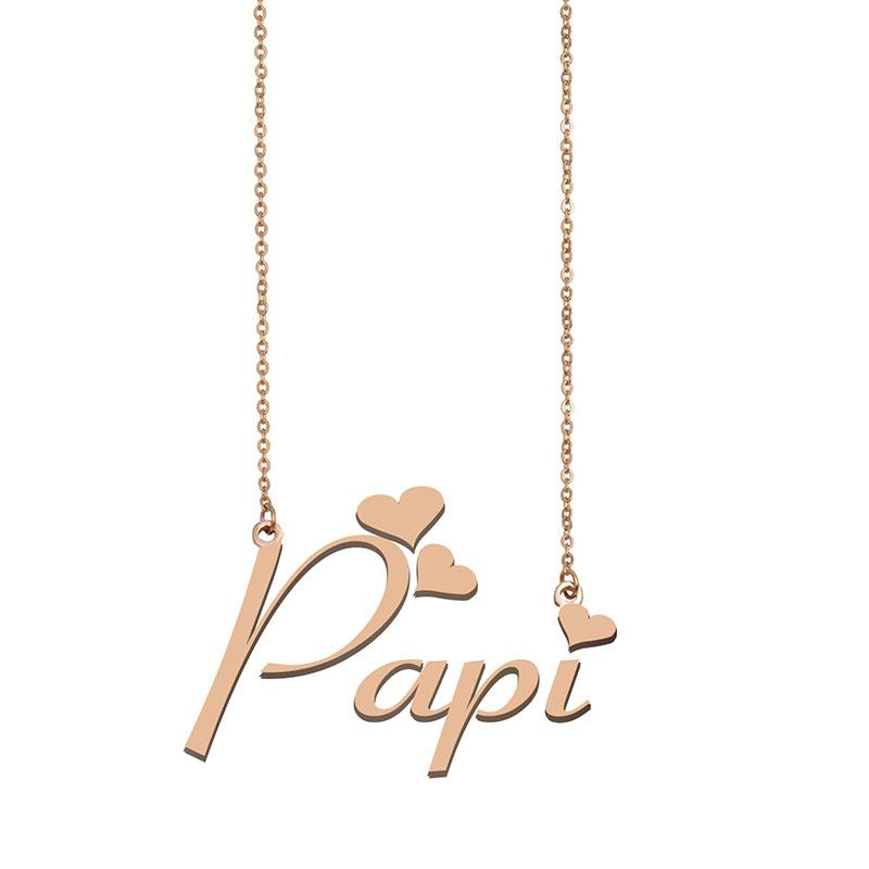 Papi Namenskette benutzerdefiniertes Typenschild Anhänger für Frauen-Mädchen-Geburtstags-Geschenk für Kinder Beste-Freunde-Schmucksachen 18k Gold überzogener Edelstahl