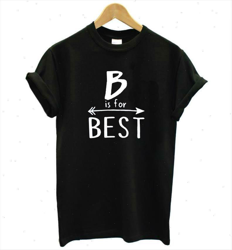 B en iyi mektuplar içindir baskı kadınlar tişört pamuk rahat komik t gömlek lady üst tee hipster tumblr damla gemi z