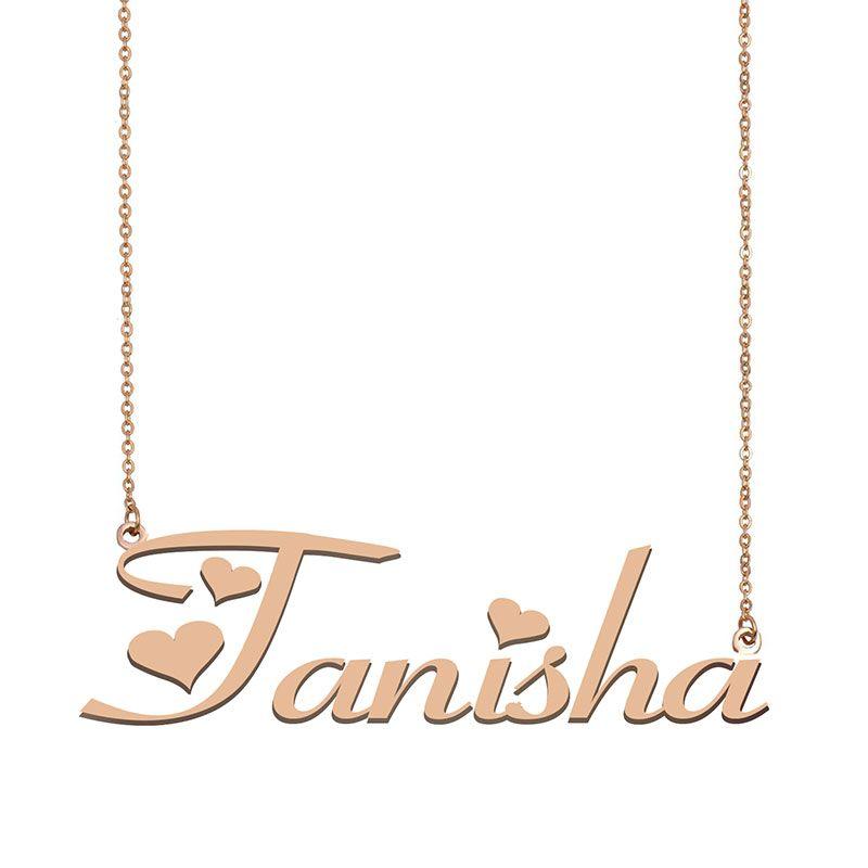 Tanisha Namenskette benutzerdefiniertes Typenschild Anhänger für Frauen-Mädchen-Geburtstags-Geschenk für Kinder Beste-Freunde-Schmucksachen 18k Gold überzogener Edelstahl