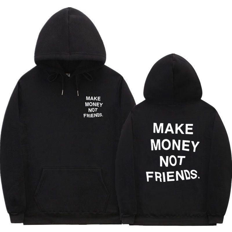 streetwear 돈을 벌지 못한 친구가되지 않아 남자 / 여자 패션 프린트 커플 의류 sudadera hombre 검은 흰색 후드 스웨터 x1021