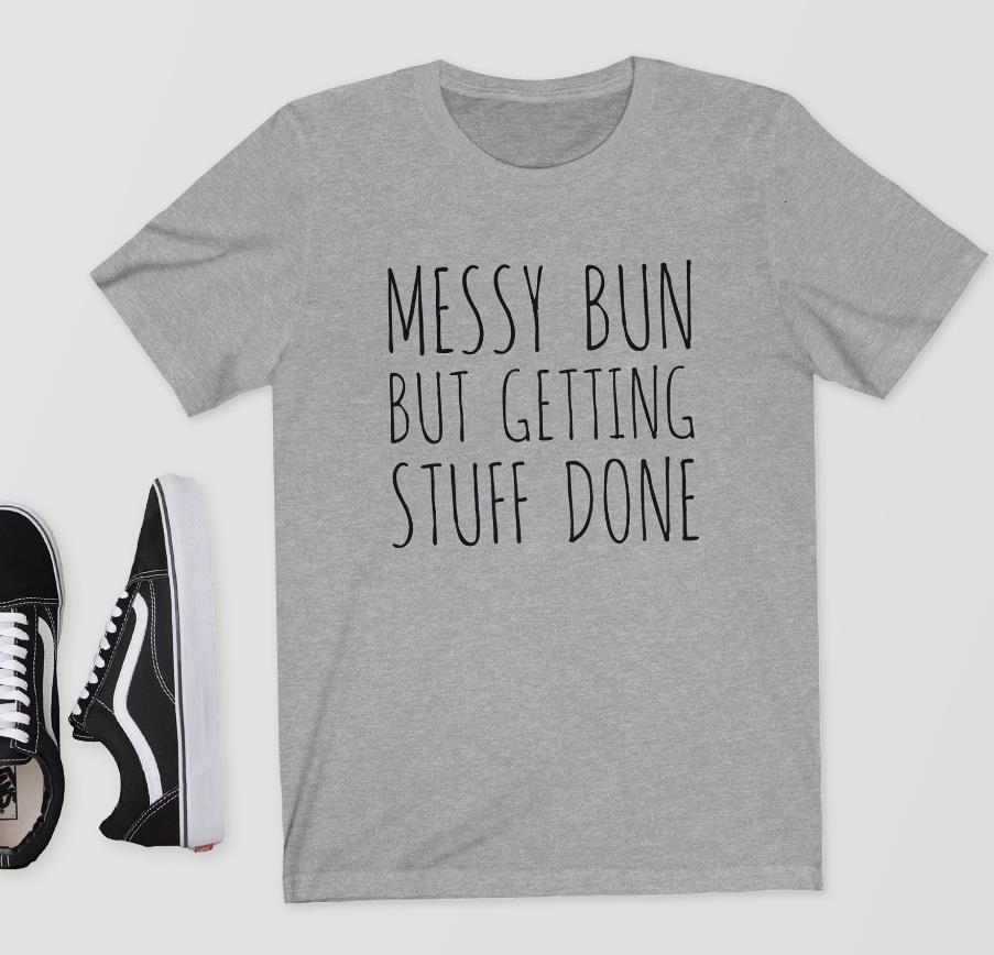 Panino disordinato ma ottenere cose fatte stampa donne tshirt in cotone casual funny maglietta per lady girl top tee hipster drop ship y-118