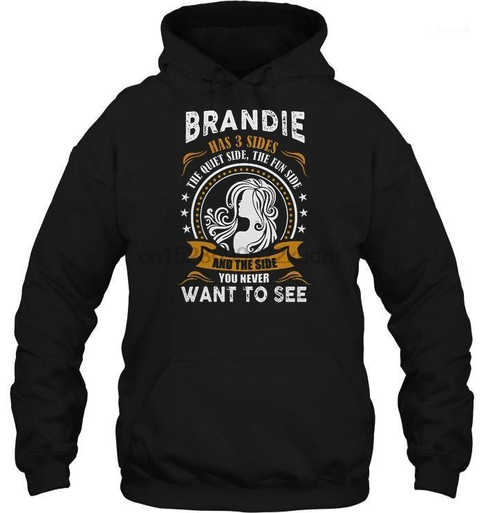 Hommes Hoodie Brandie a 3 côtés le côté calme du côté amusant et vous ne voulez jamais voir des femmeswear1