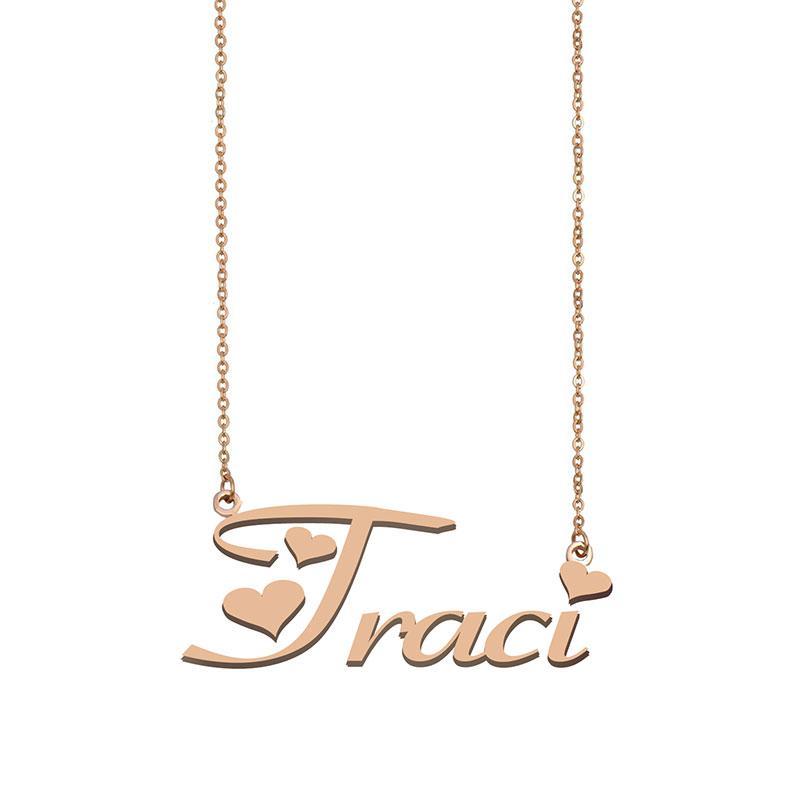 Traci Namenskette benutzerdefiniertes Typenschild Anhänger für Frauen-Mädchen-Geburtstags-Geschenk für Kinder Beste-Freunde-Schmucksachen 18k Gold überzogener Edelstahl