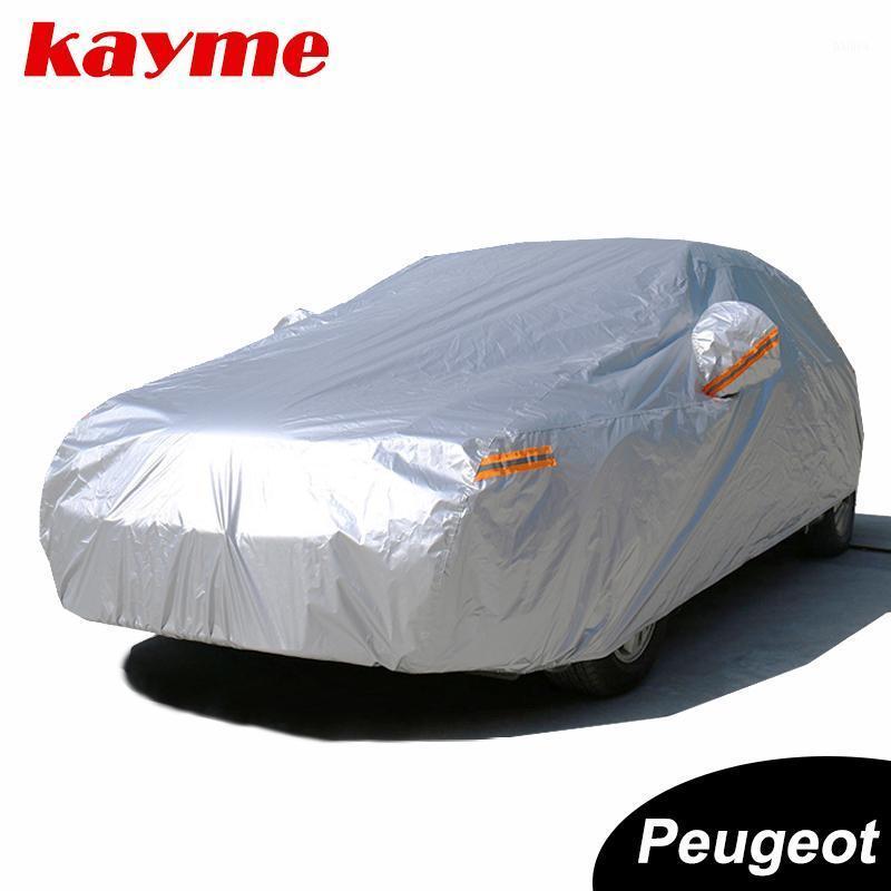 Kayme étanche de la voiture complète couvre la protection contre la pluie Sun Protection anti-poussière Auto SUV Protection pour 206 307 308 207 2008 3008 406 407 20201