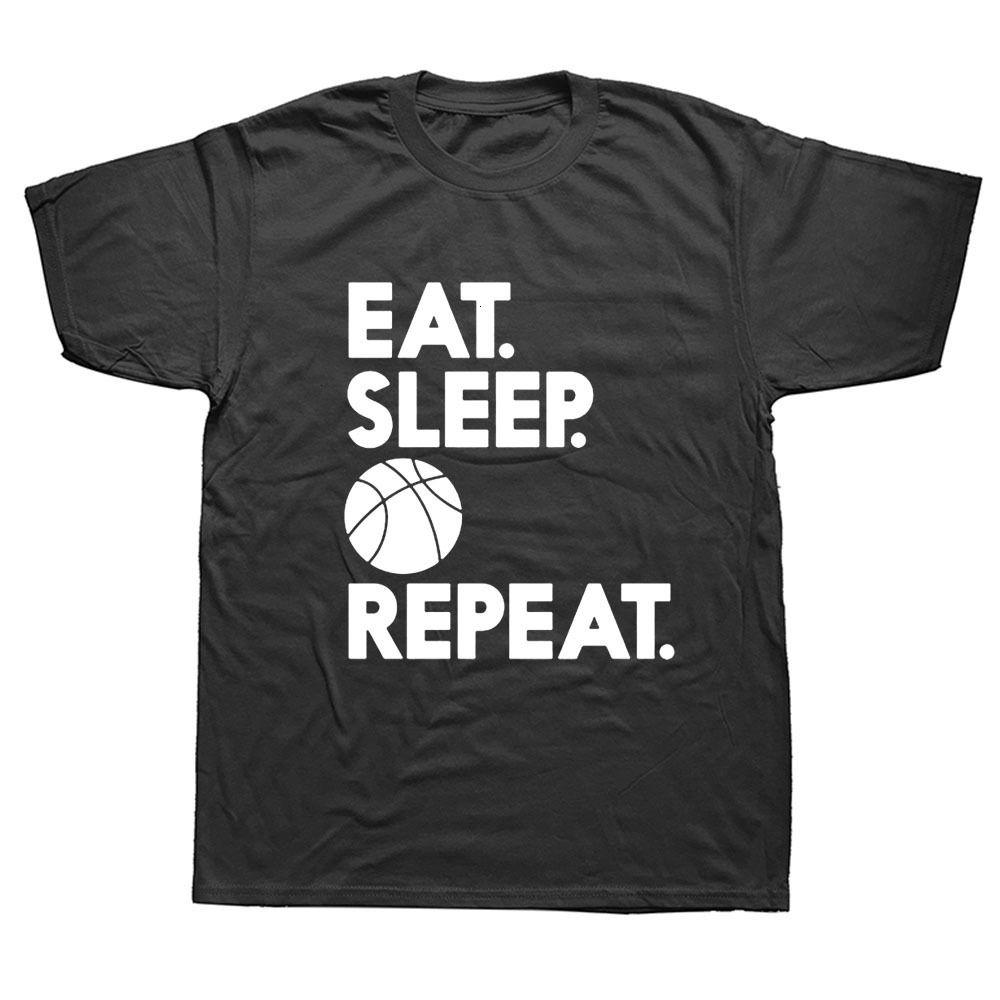 New Summer Eat Sleep Basketballer Repeat Unisex Funny Birthday t Shirts Men Short Sleeve Cotton T-shirt Man Clothing