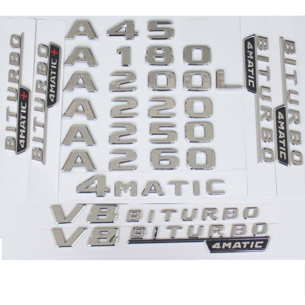 Wohnung Chrom Heckkofferbuchstaben Abzeichen Abzeichen Emblem Embleme für Mercedes Benz A45 AMG A180 A200 A250 A260 V8 Biturbo 4Matic W176