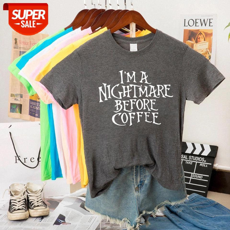 New Tops Women Clothes I'm A Nightmare Before Coffee Print Women T-shirt Casual Stranger Things T-shirt Graphic Tees Femme #Jm1s
