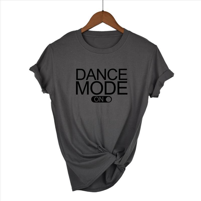 Modo de baile en letras Imprimir Mujer Camiseta de algodón Casual Casual T Shirt para Lady Girl Top Tee Hipster Tumblr Drop Ship
