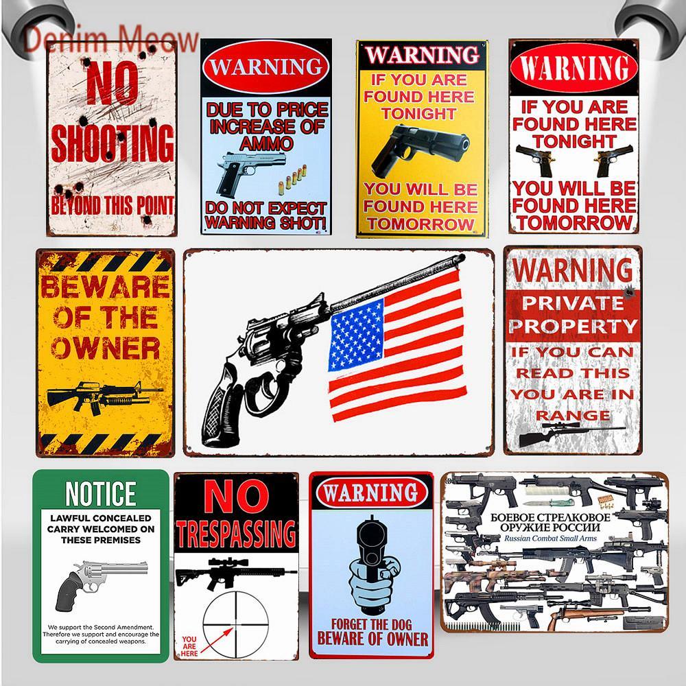 2021 Vintage Pas d'intrusion Signes métalliques Méfiez-vous de la Plaque de propriétaire Shabby Chic Art Art Affiche Avertissement Pistolet Pistolet Club Pub Décor